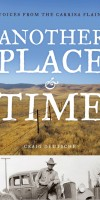 Another Place and Time: Voices from the Carrisa Plains SIGNED